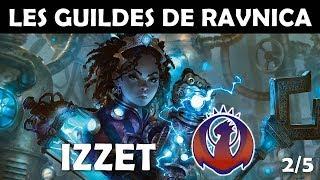 FAIT OU FICTION #13 - Les Guildes de Ravnica - Ligue Izzet (2/5)