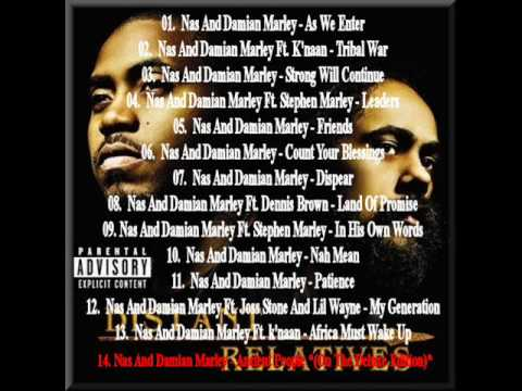 Nas & Damian Marley - Strong Will Continue (Distant Relatives)