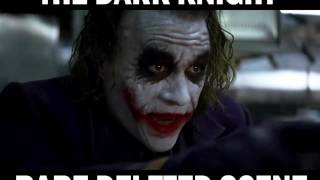 The Dark Knight - Rare Deleted Scene