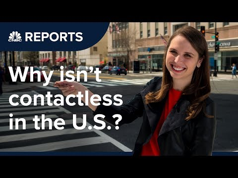 Why contactless cards haven't caught on in the U.S. | CNBC Reports