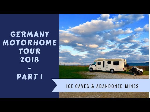 Germany Motorhome Tour - 2018 Road Trip - Part 1 - Wandering Bird Adventures