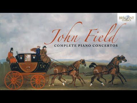 John Field: Complete Piano Concertos