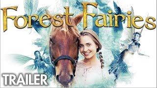 Forest Fairies | Official Trailer
