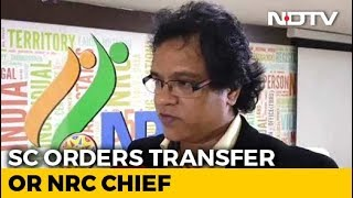 supreme-court-orders-assam-nrc-chief-prateek-hajela-s-immediate-transfer-no-reasons-given