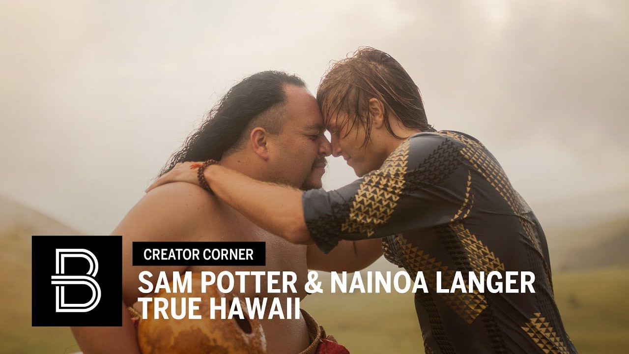 TRUE HAWAII | By Sam Potter and Nainoa Langer | Beautiful Destinations