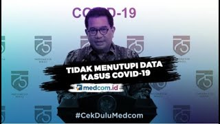 Pemerintah Jelaskan Alasan Tak Umumkan Penambahan Kasus COVID-19