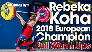 Rebeka Koha 2018 European Champion - Competition Behind the Scenes (Full Warm Ups)