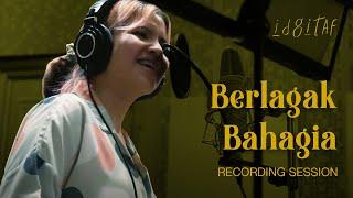 Idgitaf - Berlagak Bahagia (Recording Session)
