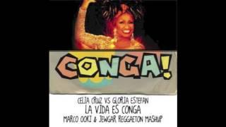 Celia Cruz Vs Gloria Estefan La Vida Es Conga (Marco Ooki ft Jewgar Reggaeton Mashup)