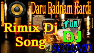 Daru Badnan Hard Bass dj remix song || full dj sound