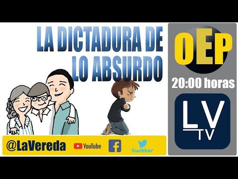 La dictadura de lo absurdo - en OeP con Marcela Aranda