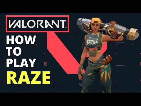 How To Play RAZE Guide (VALORANT Abilities)