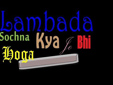 Lambada / Sochna Kya Jo Bhi Hoga Harmonica/Mouth Organ (with Notes)