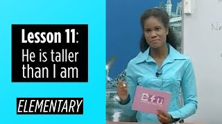Elementary Levels - Lesson 11: He is taller than I am