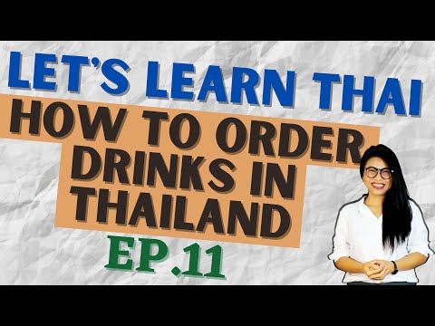 Let's Learn Thai EP 11 - How to order drinks in Thailand