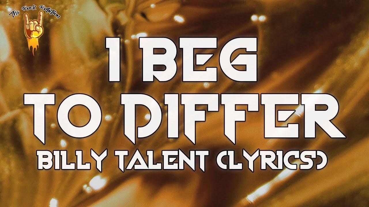 Billy Talent I Beg To Differ Lyrics The Rock Rotation Youtube