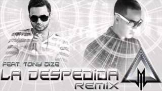 La despedida (remix) daddy yankee y tony dize y mp3 descarga