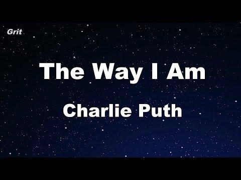 The Way I Am - Charlie Puth Karaoke 【No Guide Melody】 Instrumental