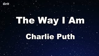 The Way I Am - Charlie Puth Karaoke 【No Guide Melody】 Instrumental