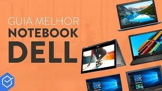 Notebook Dell é bom? | Análise modelos 2018!
