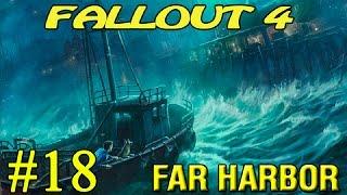 Fallout 4 Far Harbor  Хорошая концовка  18 18