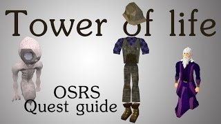 [OSRS] Tower of life quest guide