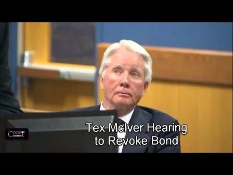Tex McIver Bond Revocation Hearing Day 1 04/21/17