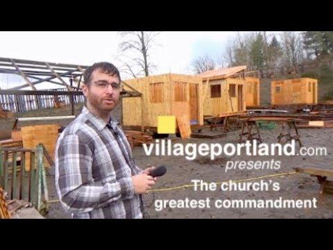 The Church's Greatest Commandment * Village Portland Presents: Episode VI