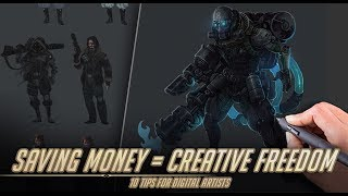 Saving money is CREATIVE FREEDOM - 10 tips for digital artists
