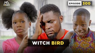 Download Emmanuella Comedy - WITCH BIRD (Mark Angel Comedy Episode 300)