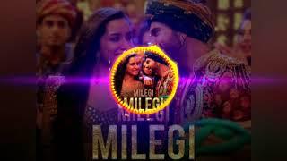 Milegi Milegi Remix by Dj Ranik Mp3 Song Download