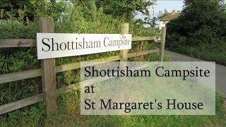 Camping - Shottisham Campsite (Suffolk)
