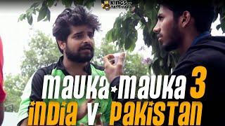 mauka mauka   india vs pakistan champions trophy 2017   finals   kings of tattiyapa