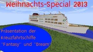 Weihnachts-Special 2013 - Präsentation der Kreuzfahrtschiffe