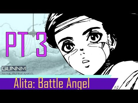 Alita Battle Angel (Spoiler Alert!) Movie Discussions and Predictions Pt 3