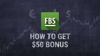 How to get $50 bonus from FBS - FOREX - BITCOIN INVEST BR