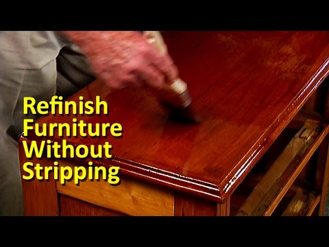 Refinish Furniture Without Stripping You