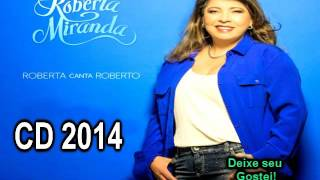 Roberta Miranda CD 2014 Completo