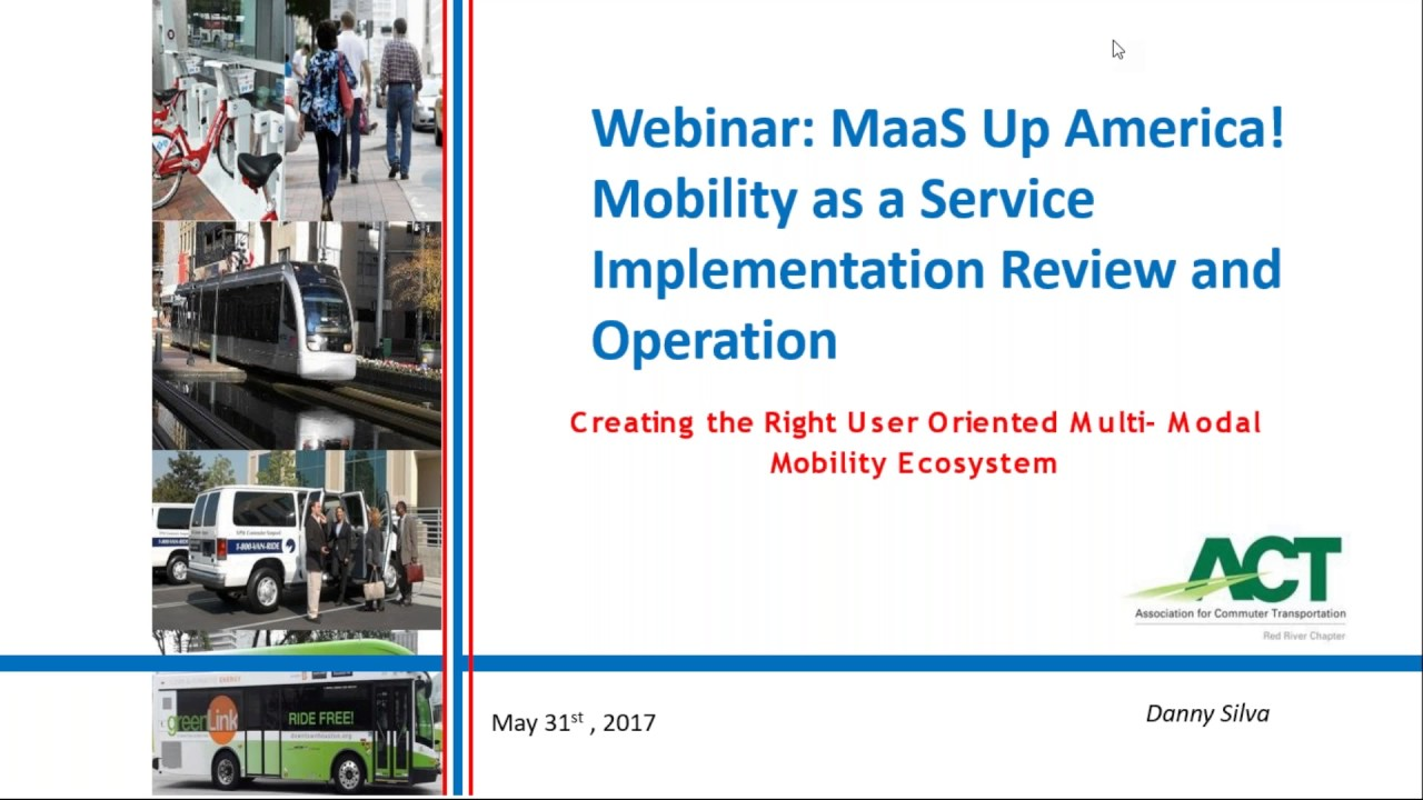 MaaS Up America! Mobility as a Service Implementation Review and Operation