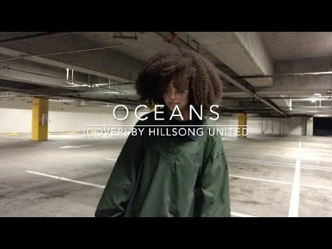 Download Oceans (cover) By Hillsong United
