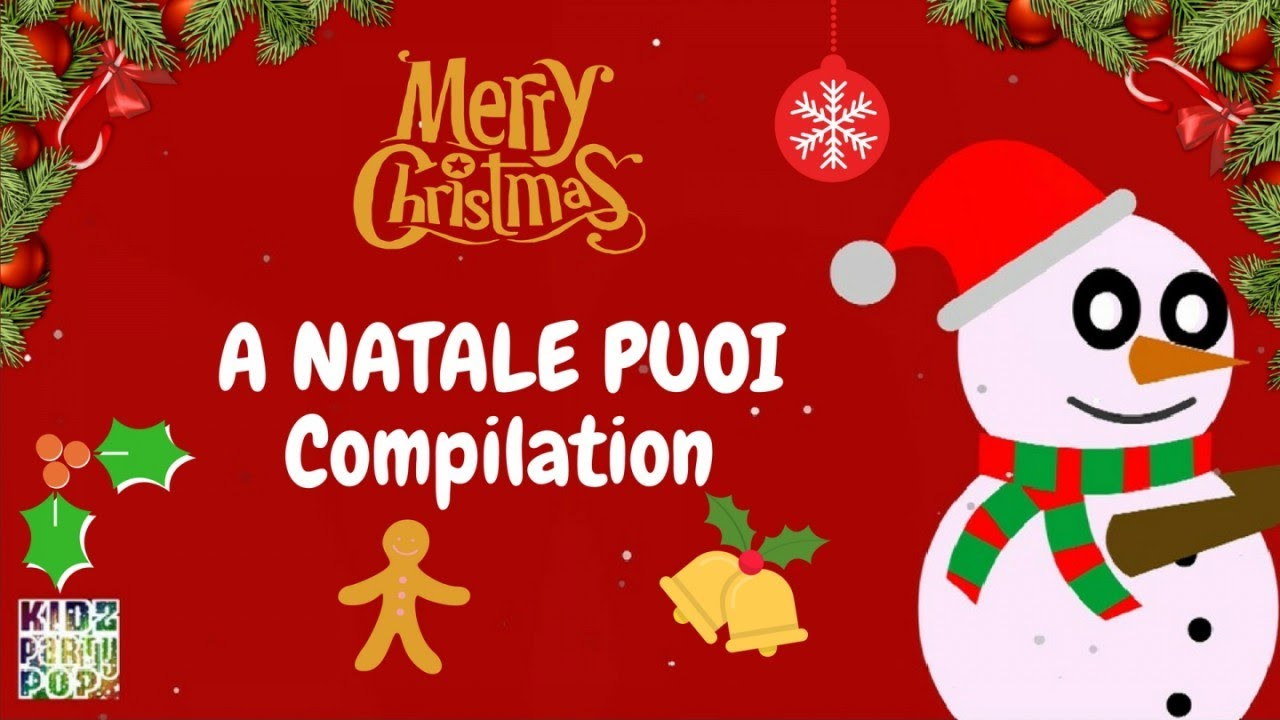 Immagini Per Il Natale.Best Christmas Songs In Italian And English A Natale Puoi Compilation