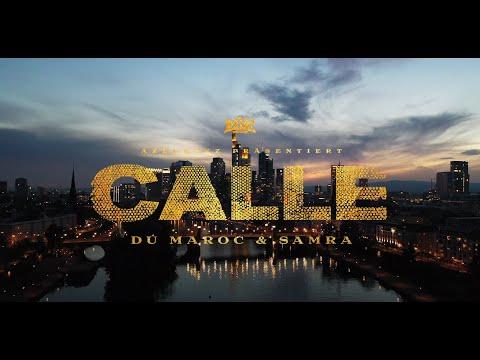 DÚ MAROC X SAMRA - CALLE (prod. Von Chryziz & Thankyoukid) [Official Video]