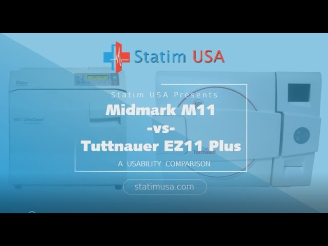 Midmark M11 vs Tuttnauer EZ11 Plus What's the Difference?