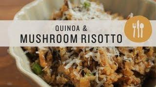 Quinoa and Mushroom Risotto - Superfoods
