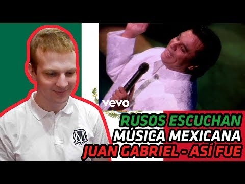 RUSSIANS REACT TO MEXICAN MUSIC | Juan Gabriel - Así Fue | REACTION