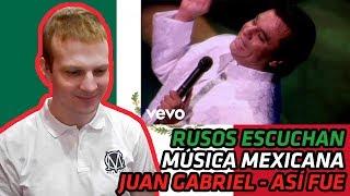 RUSSIANS REACT TO MEXICAN MUSIC | Juan Gabriel - Así Fue | REACTION