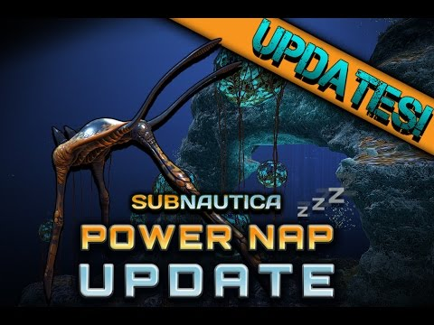 subnautica-updates!-power-nap-update
