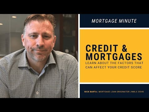 what-to-know-about-credit-&-mortgages-|-mortgage-minute-with-nick-barta
