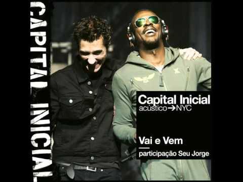 Capital Inicial - Vai e vem