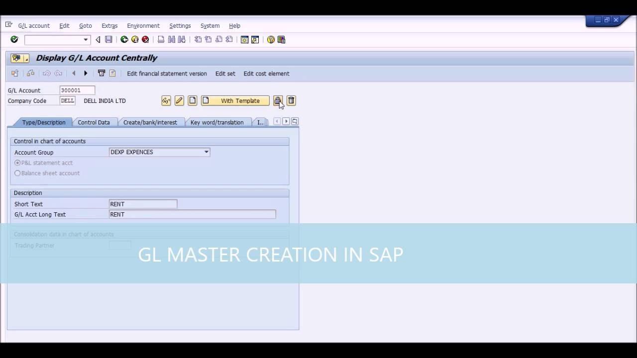 GL MASTER DATA CREATION IN SAP
